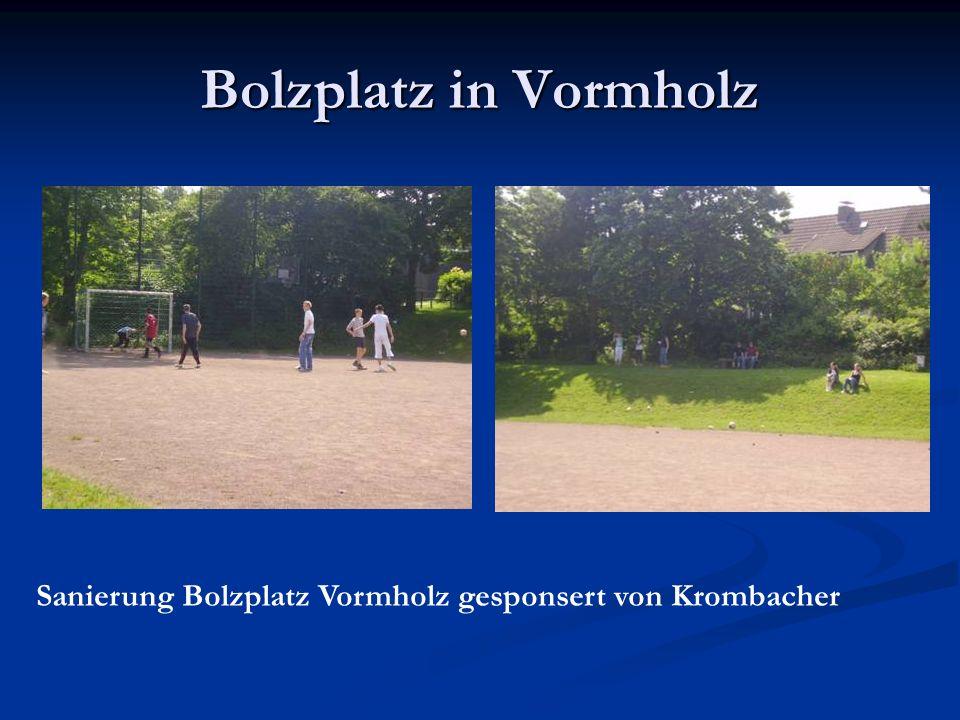 Bolzplatz in Vormholz Sanierung Bolzplatz Vormholz gesponsert von Krombacher