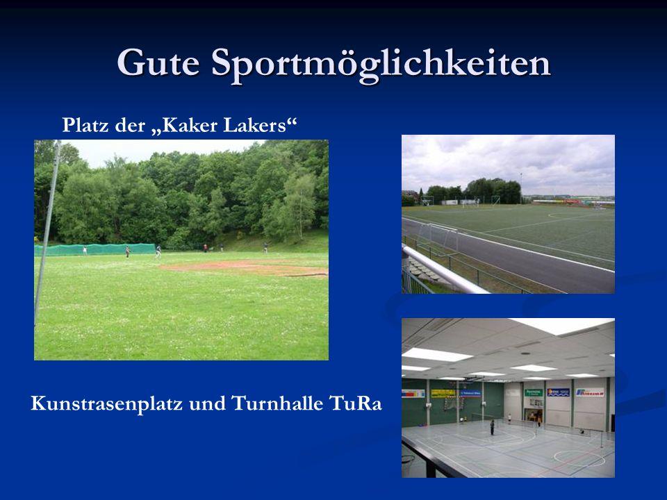 Gute Sportmöglichkeiten