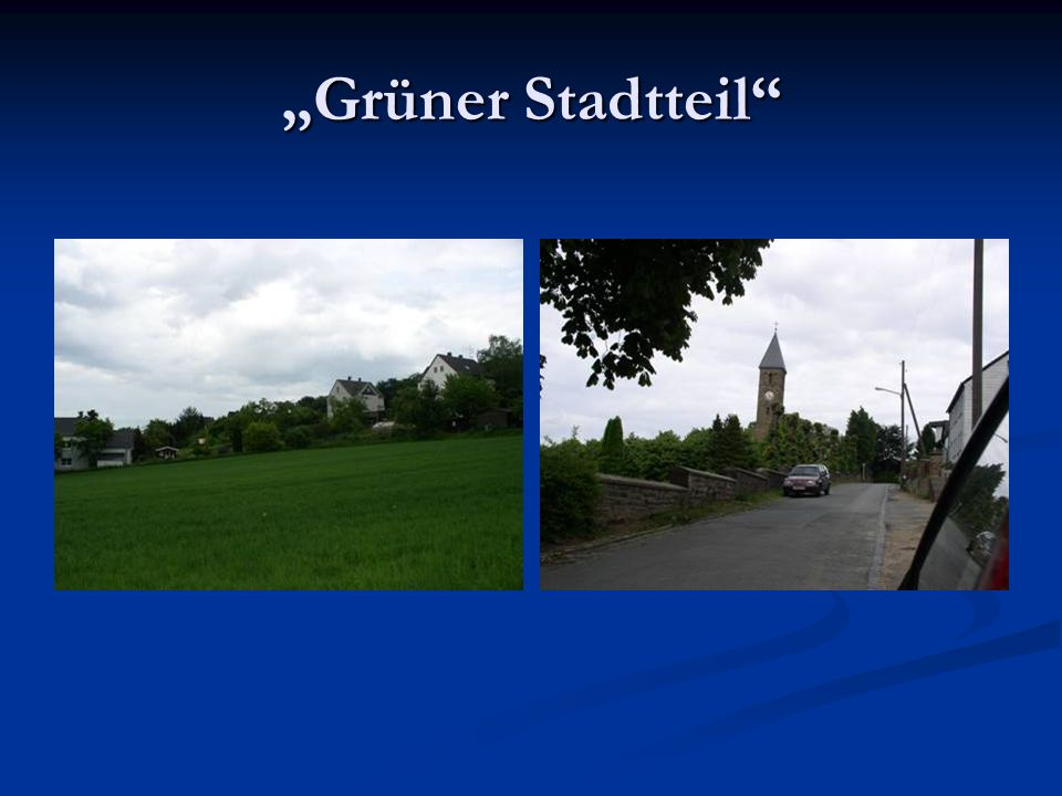 """""""Grüner Stadtteil"""
