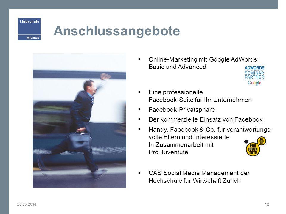 Anschlussangebote Online-Marketing mit Google AdWords: Basic und Advanced. Eine professionelle Facebook-Seite für Ihr Unternehmen.