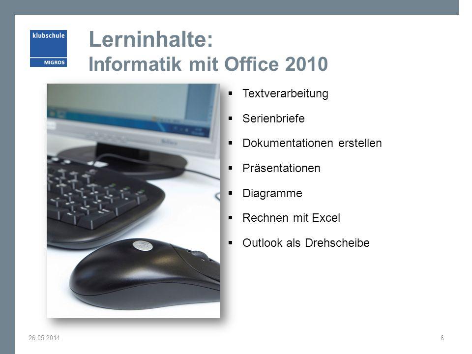 Lerninhalte: Informatik mit Office 2010