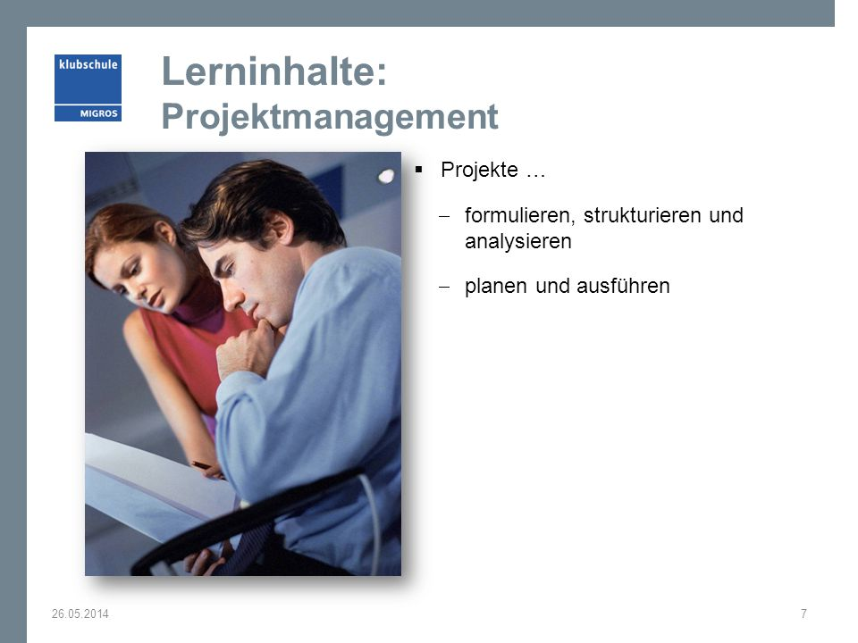 Lerninhalte: Projektmanagement
