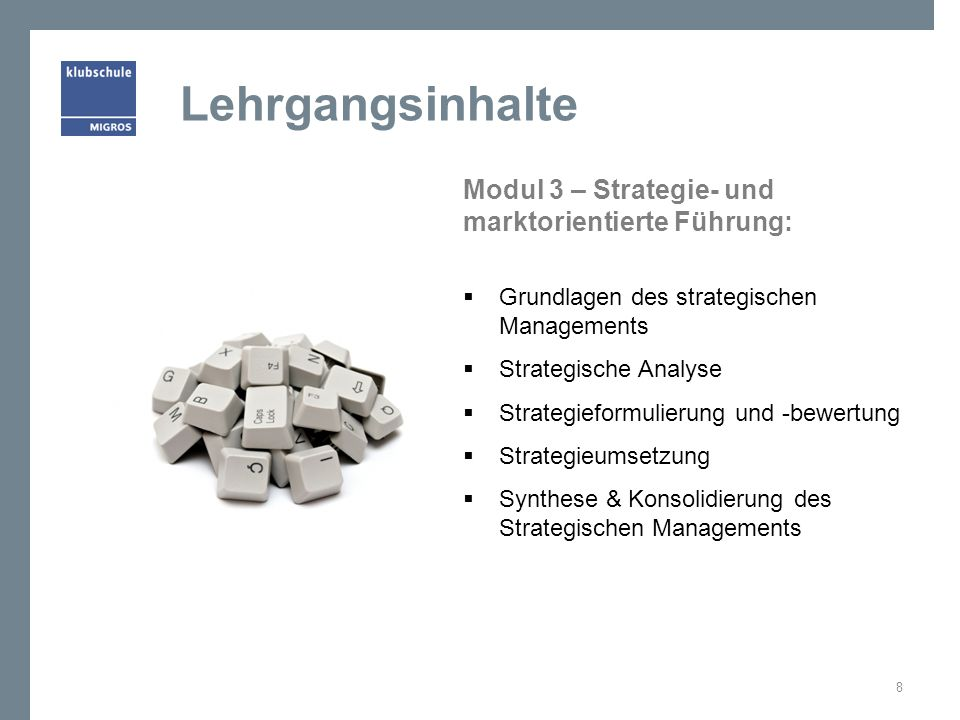 Lehrgangsinhalte Modul 3 – Strategie- und marktorientierte Führung: