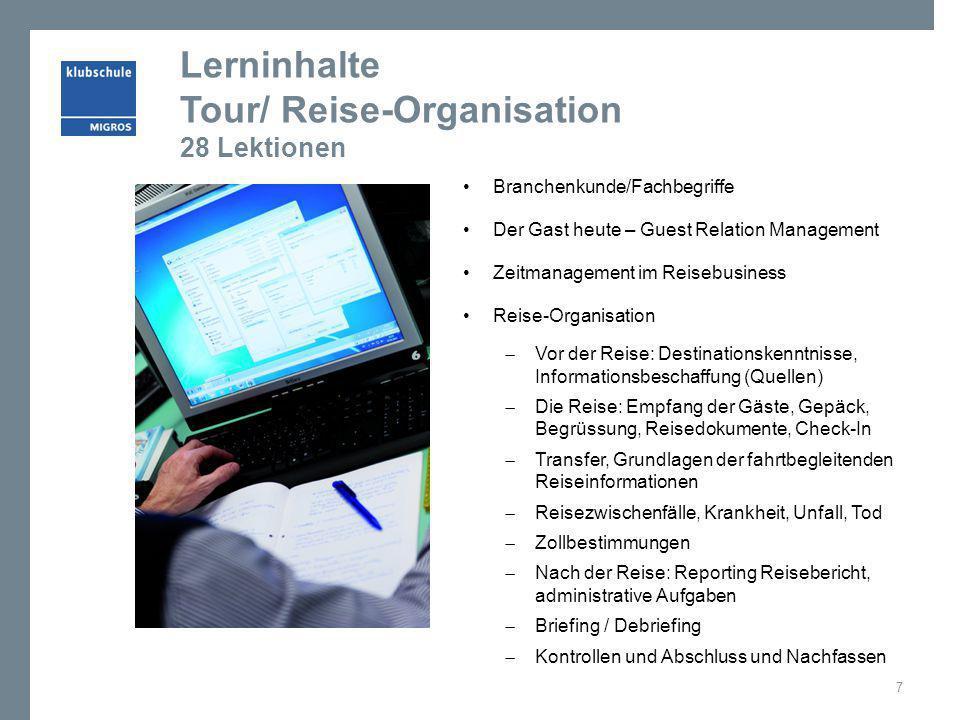 Lerninhalte Tour/ Reise-Organisation 28 Lektionen