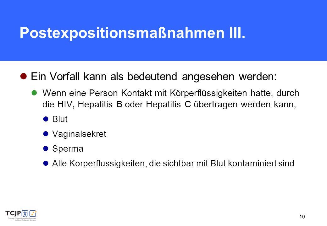 Postexpositionsmaßnahmen III.