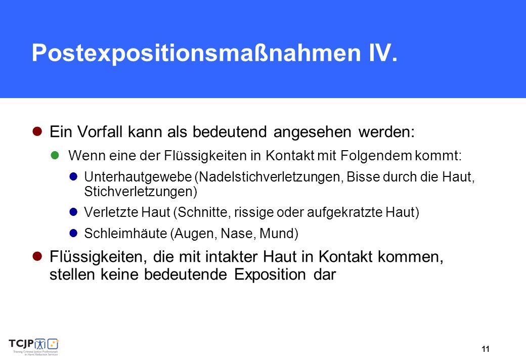 Postexpositionsmaßnahmen IV.