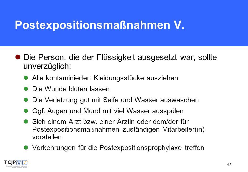 Postexpositionsmaßnahmen V.