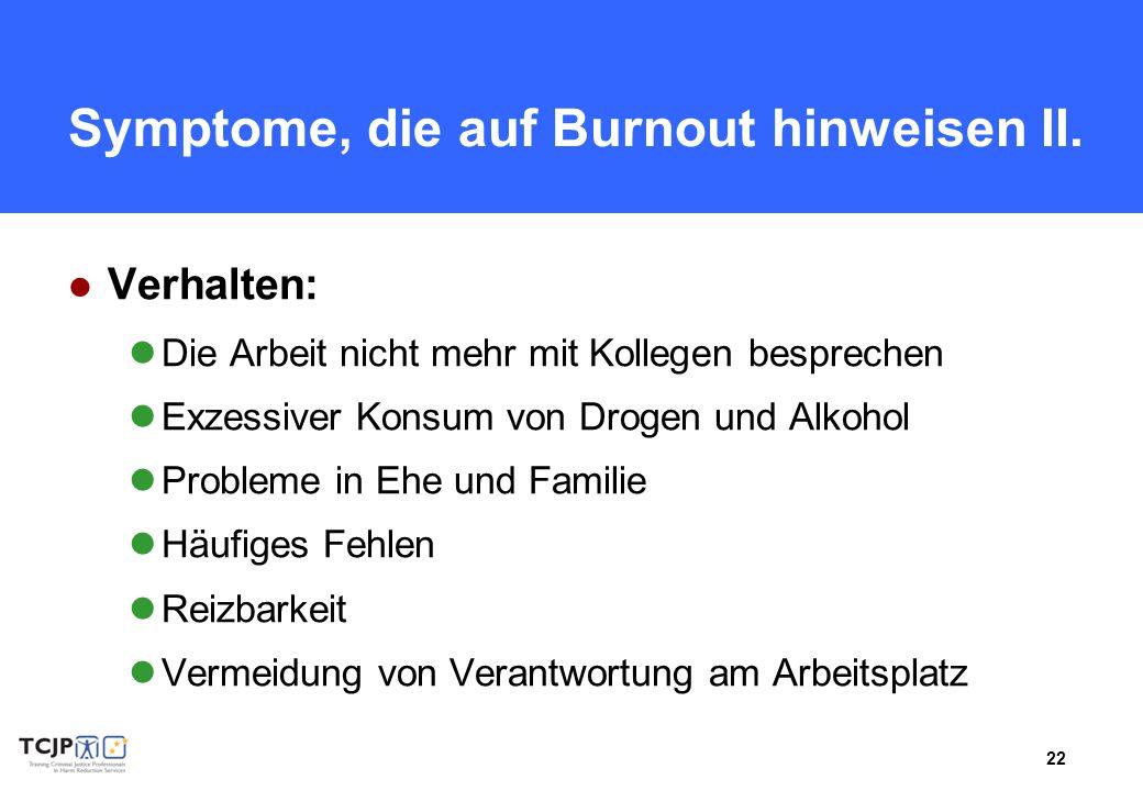 Symptome, die auf Burnout hinweisen II.