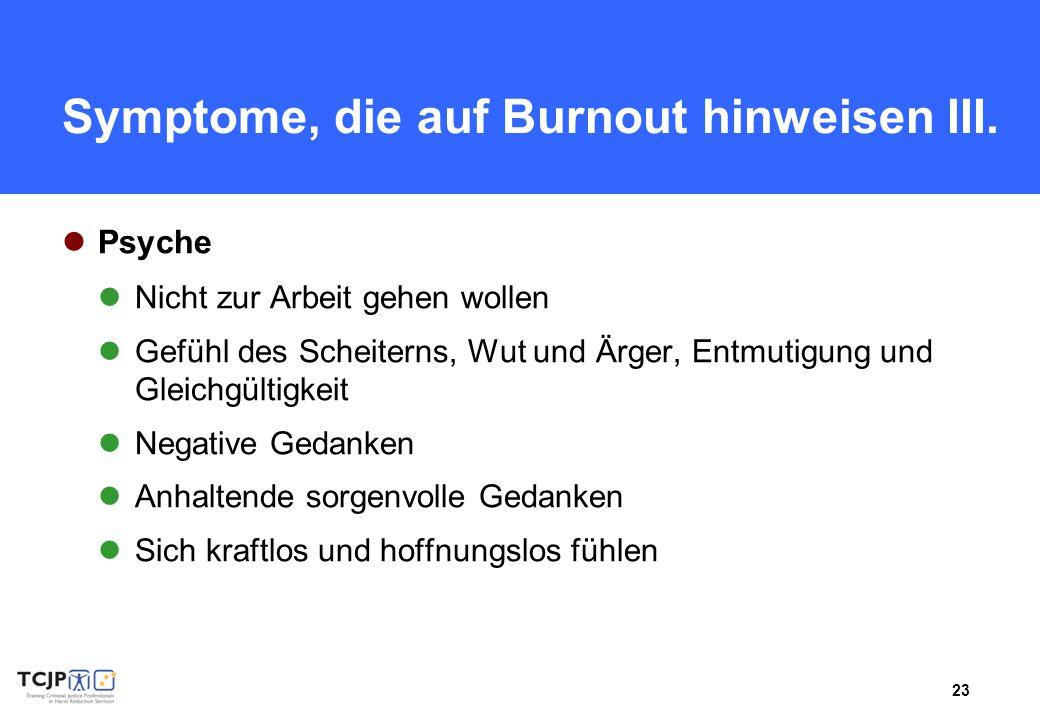 Symptome, die auf Burnout hinweisen III.