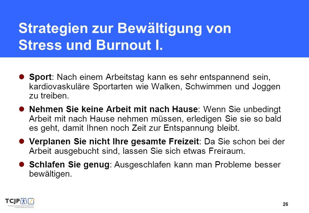 Strategien zur Bewältigung von Stress und Burnout I.