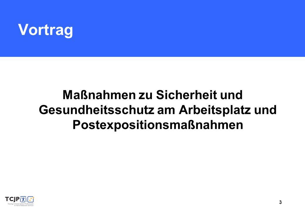 Vortrag Maßnahmen zu Sicherheit und Gesundheitsschutz am Arbeitsplatz und Postexpositionsmaßnahmen.
