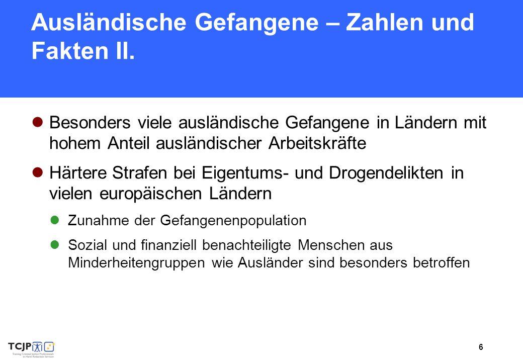 Ausländische Gefangene – Zahlen und Fakten II.