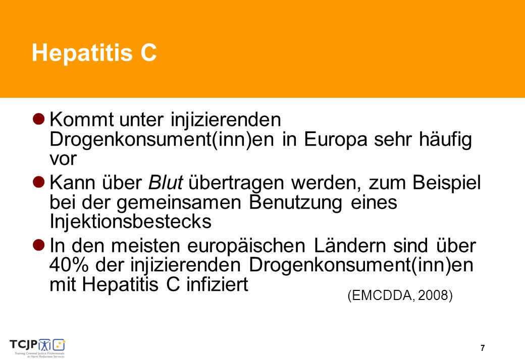 Hepatitis C Kommt unter injizierenden Drogenkonsument(inn)en in Europa sehr häufig vor.