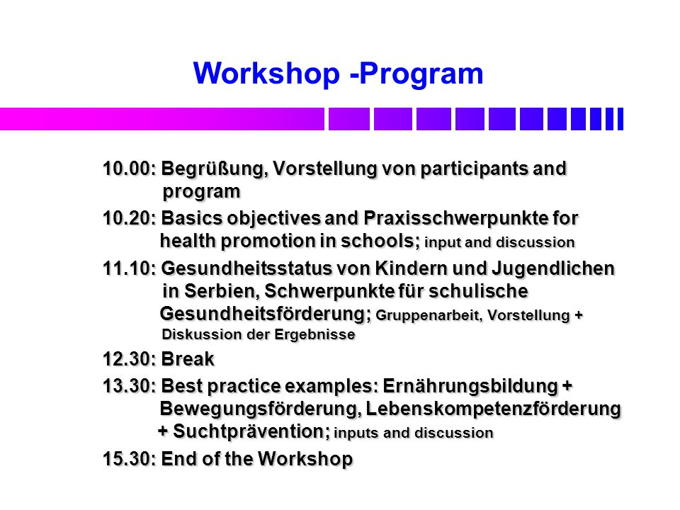 Workshop -Program 10.00: Begrüßung, Vorstellung von participants and program.