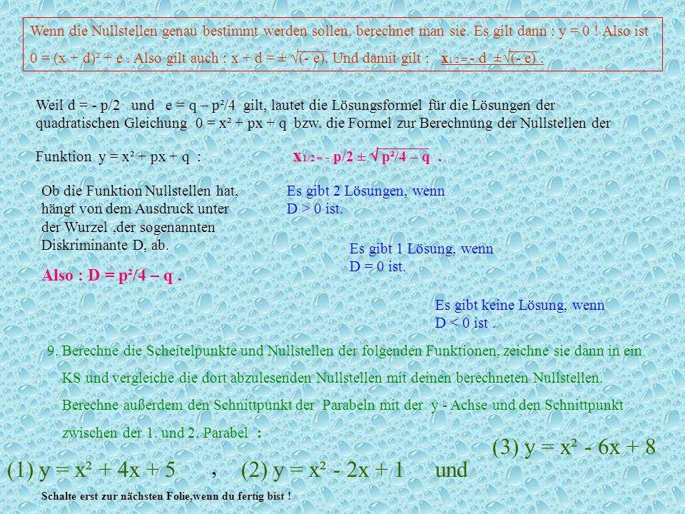 (3) y = x² - 6x + 8 (1) y = x² + 4x + 5 , (2) y = x² - 2x + 1 und