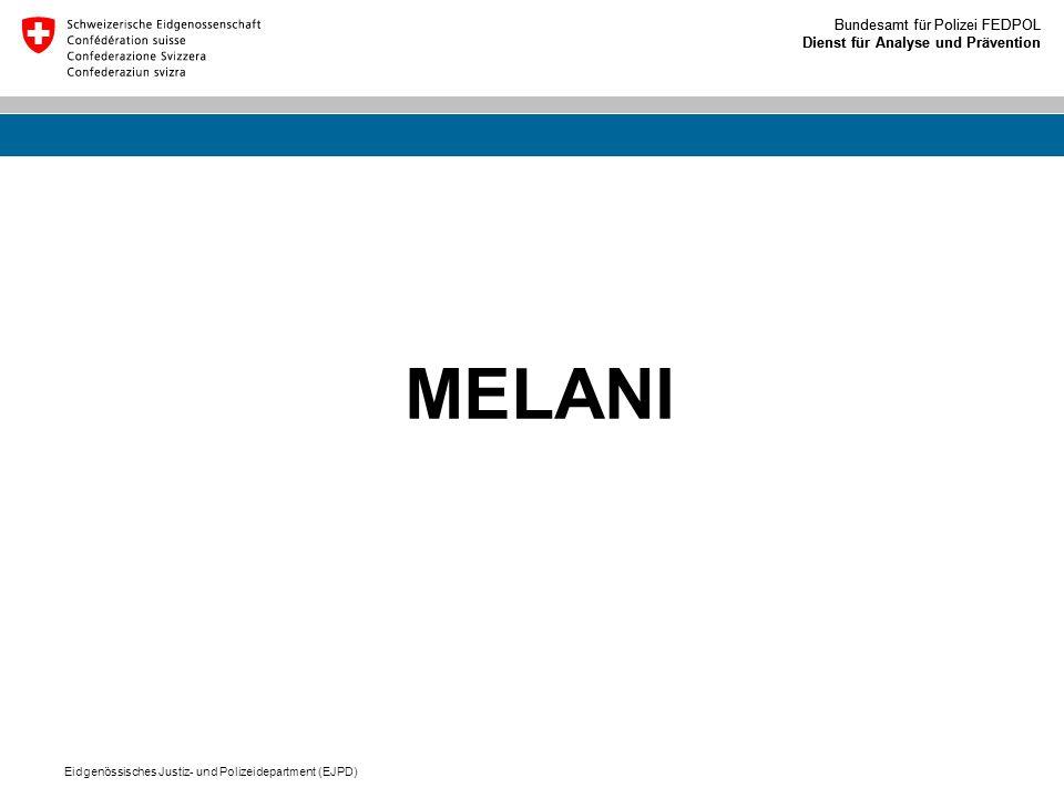 MELANI Eidgenössisches Justiz- und Polizeidepartment (EJPD)