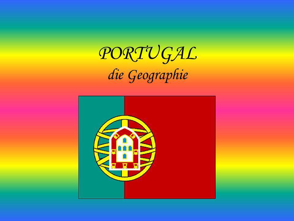 PORTUGAL die Geographie