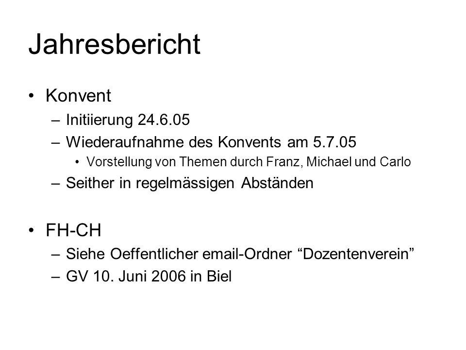 Jahresbericht Konvent FH-CH Initiierung 24.6.05