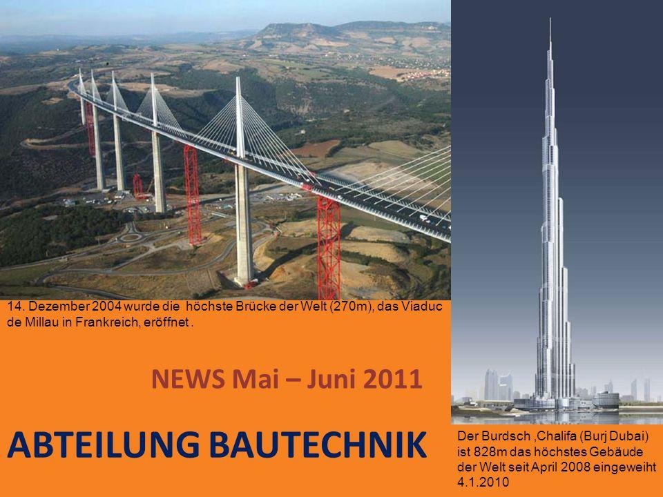 ABTEILUNG BAUTECHNIK NEWS Mai – Juni 2011