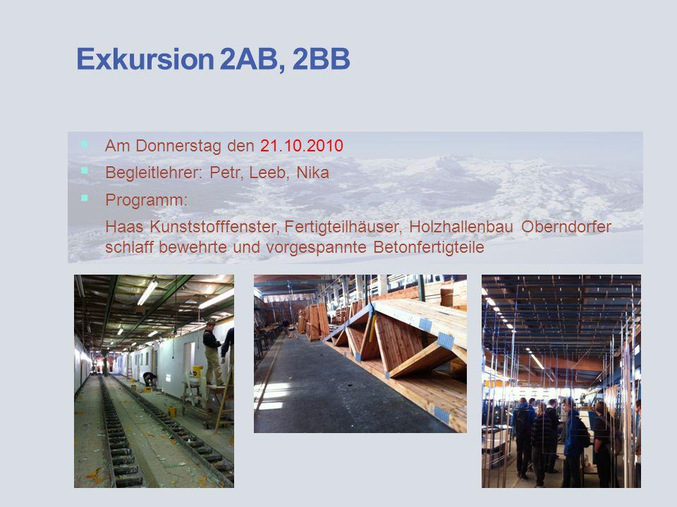 Exkursion 2AB, 2BB Am Donnerstag den 21.10.2010
