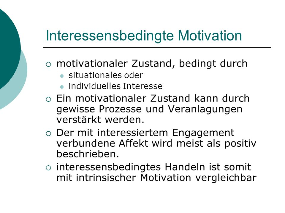 Interessensbedingte Motivation