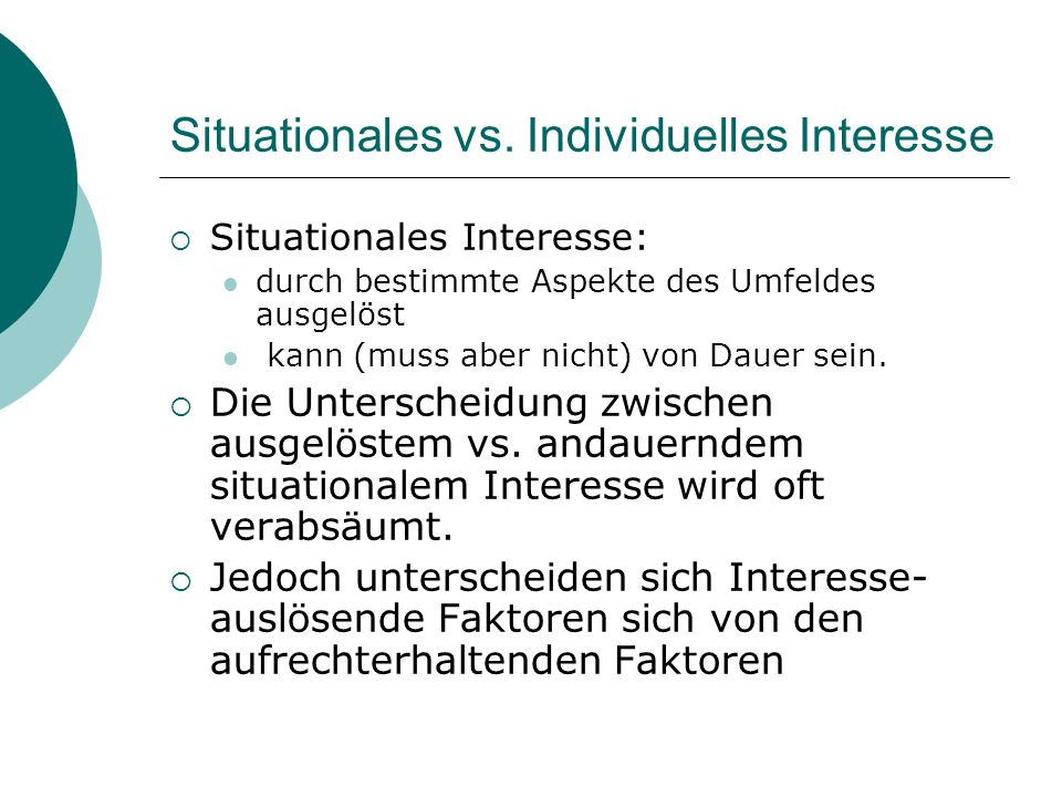 Situationales vs. Individuelles Interesse