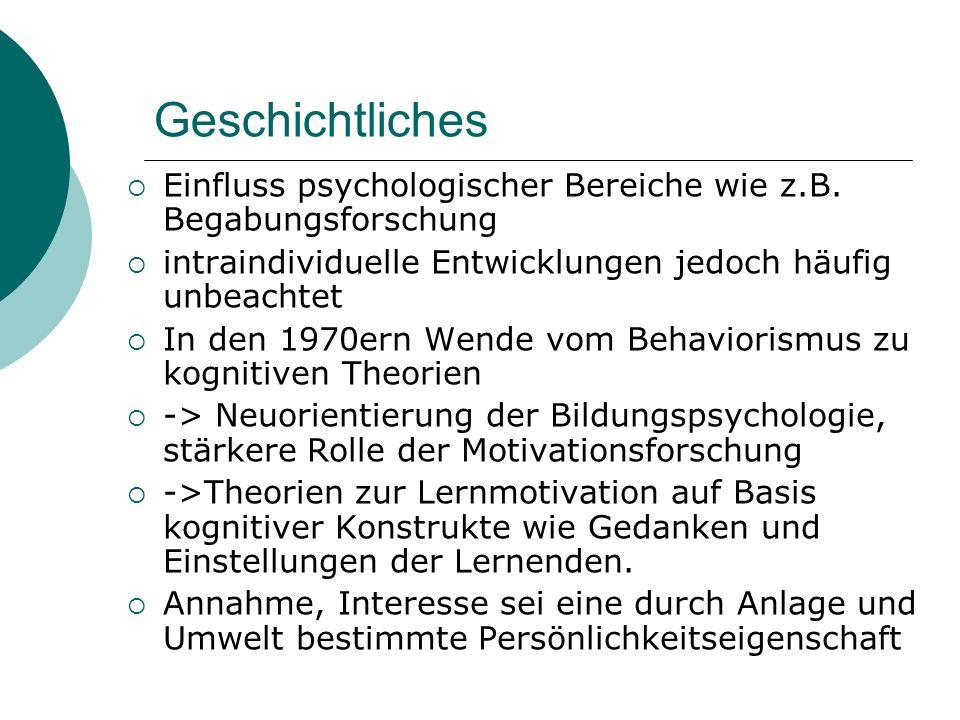Geschichtliches Einfluss psychologischer Bereiche wie z.B. Begabungsforschung. intraindividuelle Entwicklungen jedoch häufig unbeachtet.