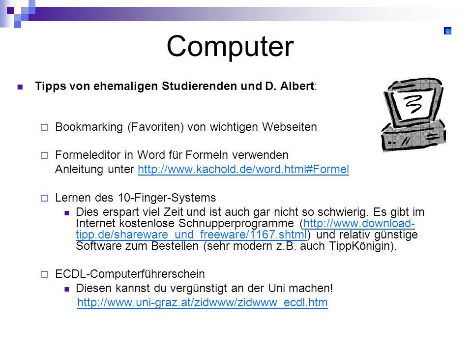 Computer Tipps von ehemaligen Studierenden und D. Albert: