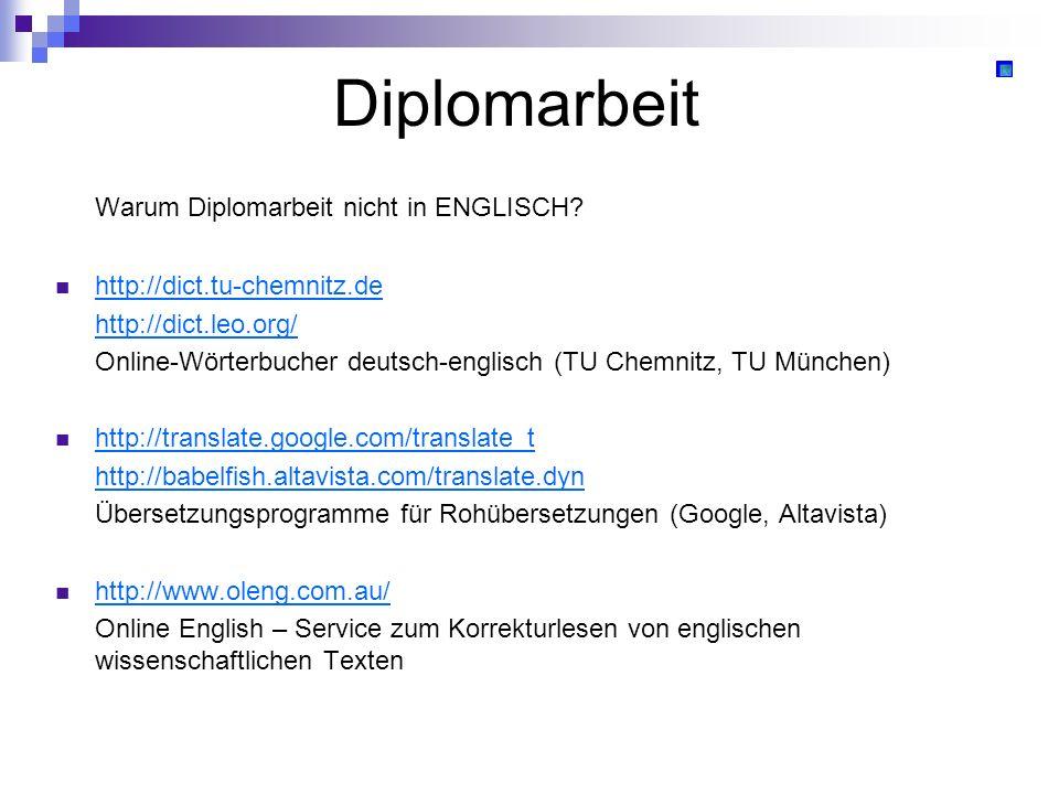 Diplomarbeit Warum Diplomarbeit nicht in ENGLISCH