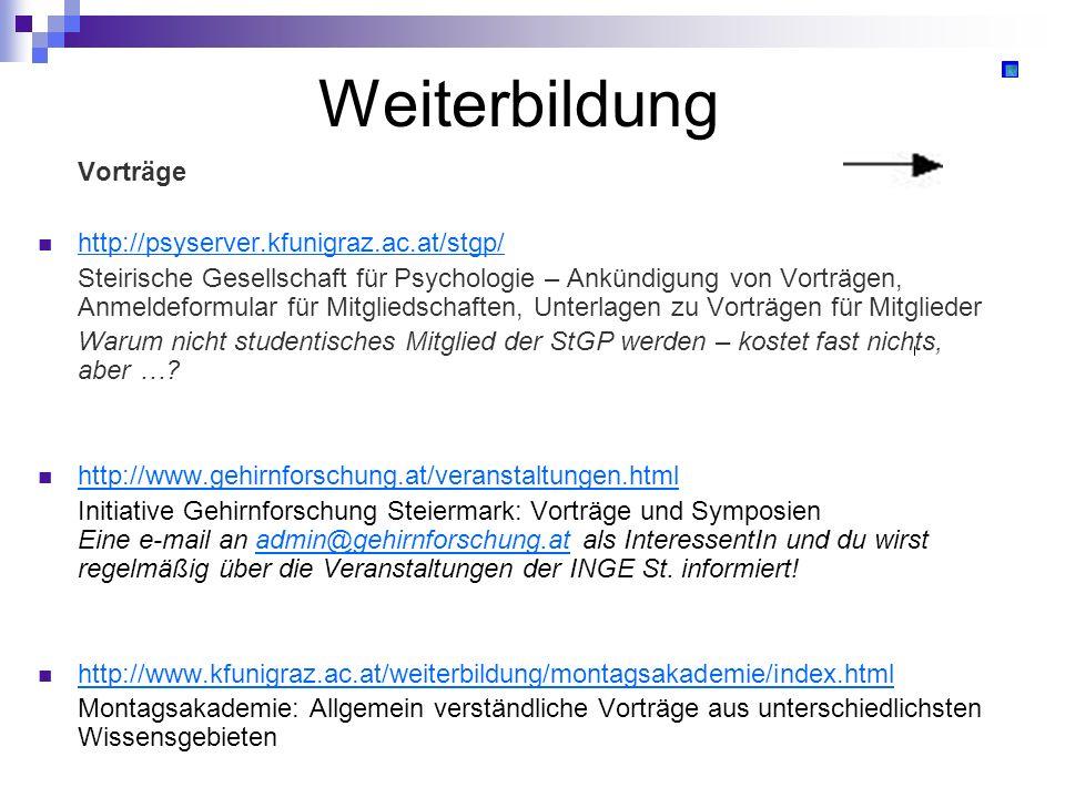 Weiterbildung Vorträge http://psyserver.kfunigraz.ac.at/stgp/