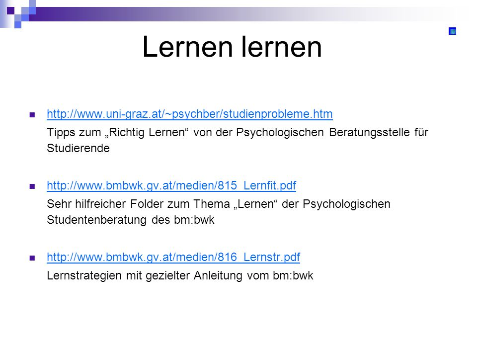 Lernen lernen http://www.uni-graz.at/~psychber/studienprobleme.htm