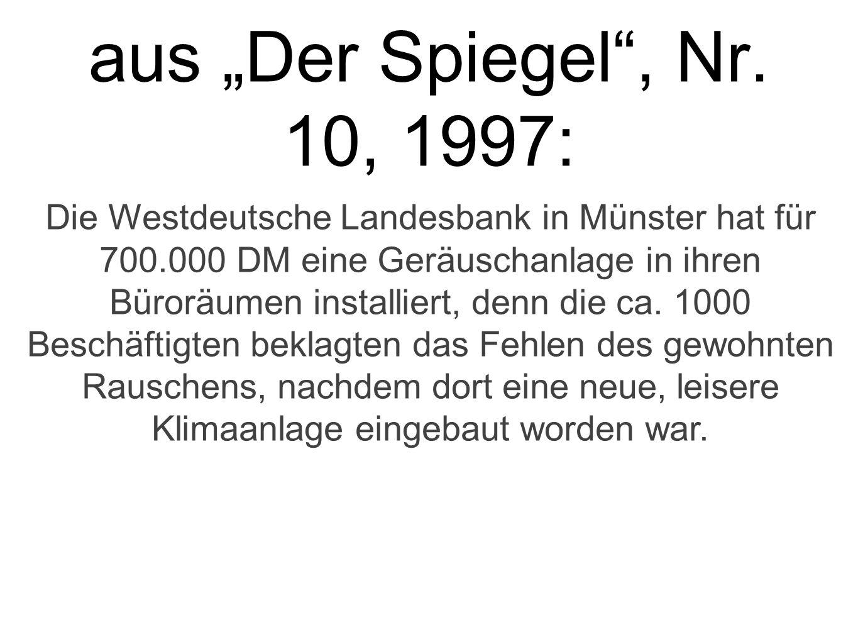 """aus """"Der Spiegel , Nr. 10, 1997:"""