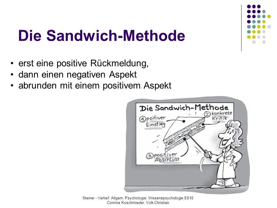 Die Sandwich-Methode erst eine positive Rückmeldung,