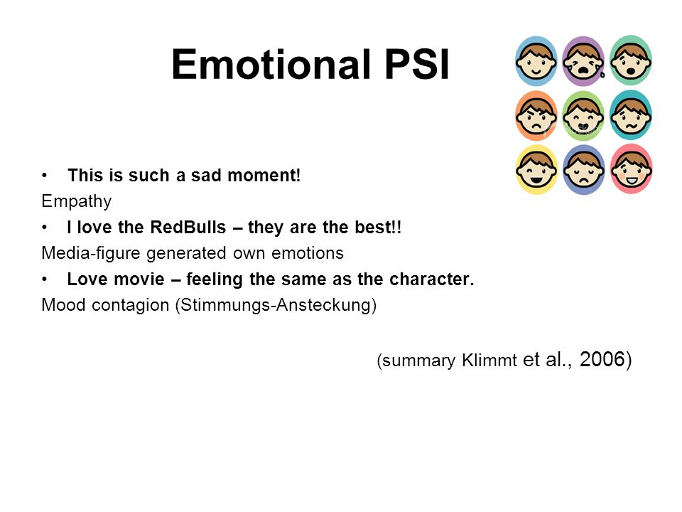 Emotional PSI This is such a sad moment! Empathy