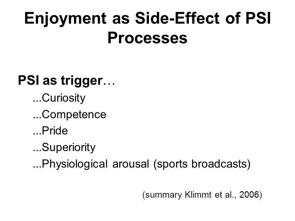 Enjoyment as Side-Effect of PSI Processes