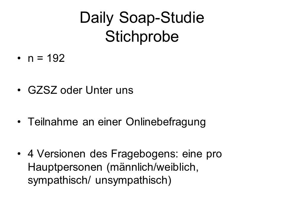 Daily Soap-Studie Stichprobe