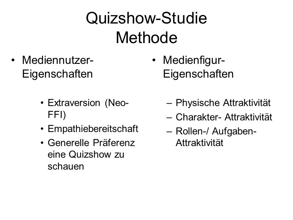 Quizshow-Studie Methode