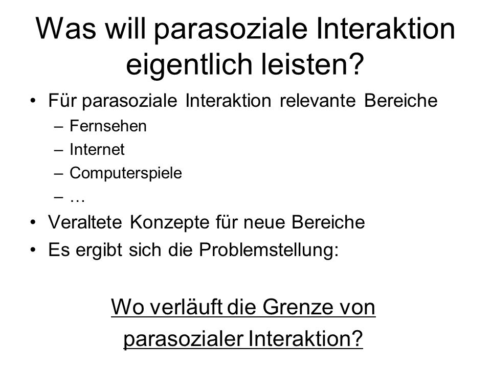 Was will parasoziale Interaktion eigentlich leisten