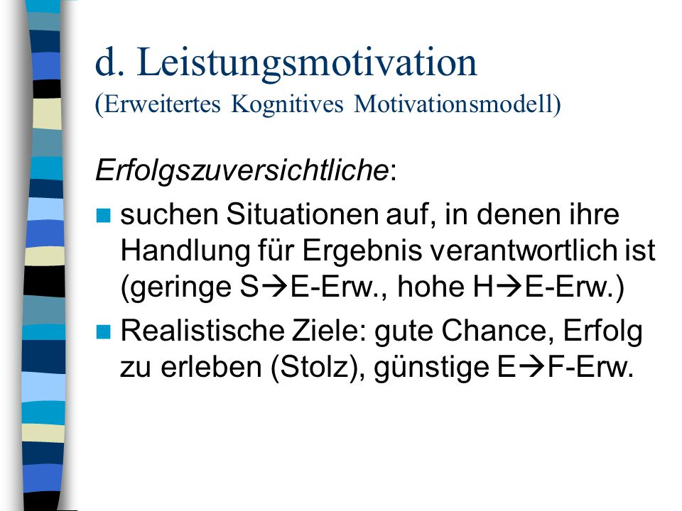 d. Leistungsmotivation (Erweitertes Kognitives Motivationsmodell)