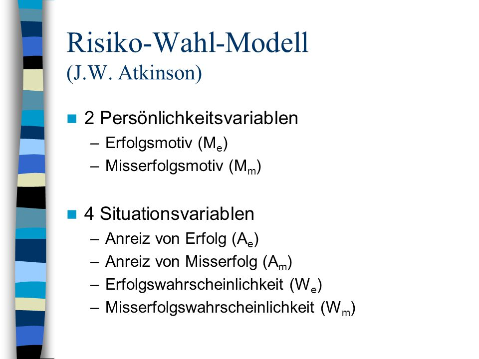 Risiko-Wahl-Modell (J.W. Atkinson)