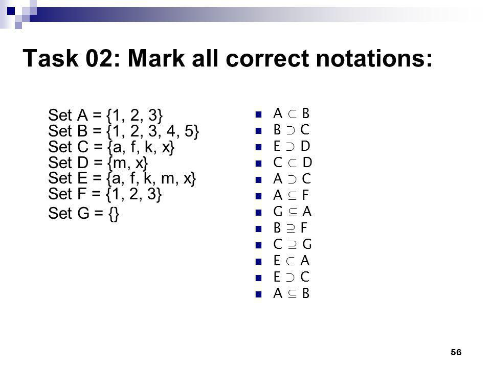 Task 02: Mark all correct notations: