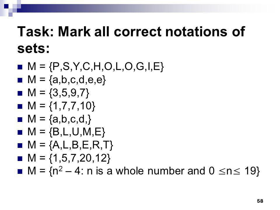 Task: Mark all correct notations of sets: