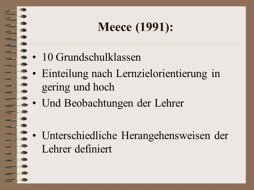 Meece (1991): 10 Grundschulklassen