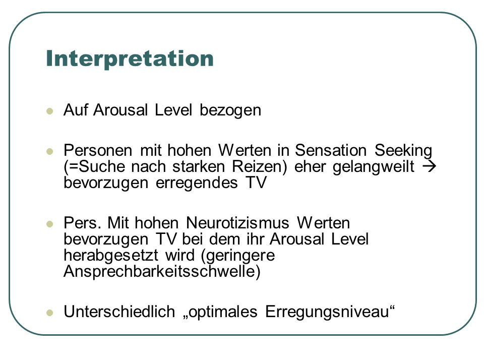 Interpretation Auf Arousal Level bezogen
