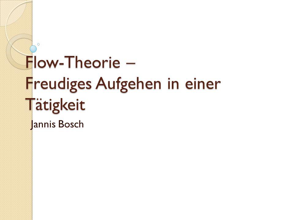 Flow-Theorie – Freudiges Aufgehen in einer Tätigkeit