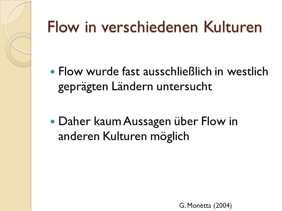 Flow in verschiedenen Kulturen