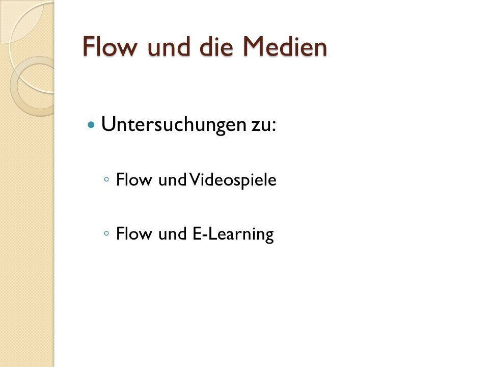 Flow und die Medien Untersuchungen zu: Flow und Videospiele