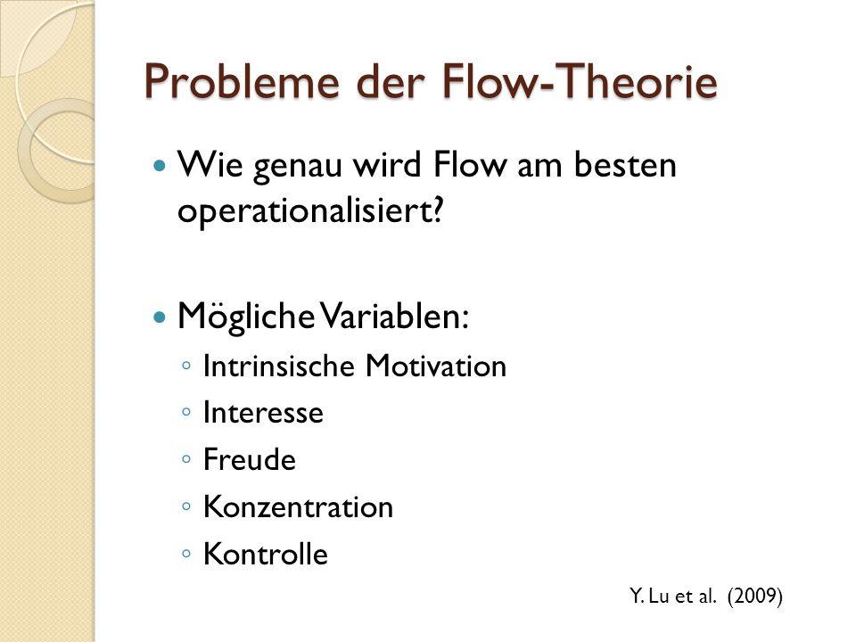 Probleme der Flow-Theorie