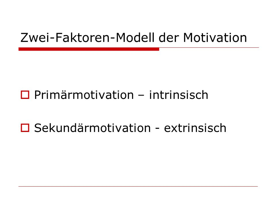 Zwei-Faktoren-Modell der Motivation