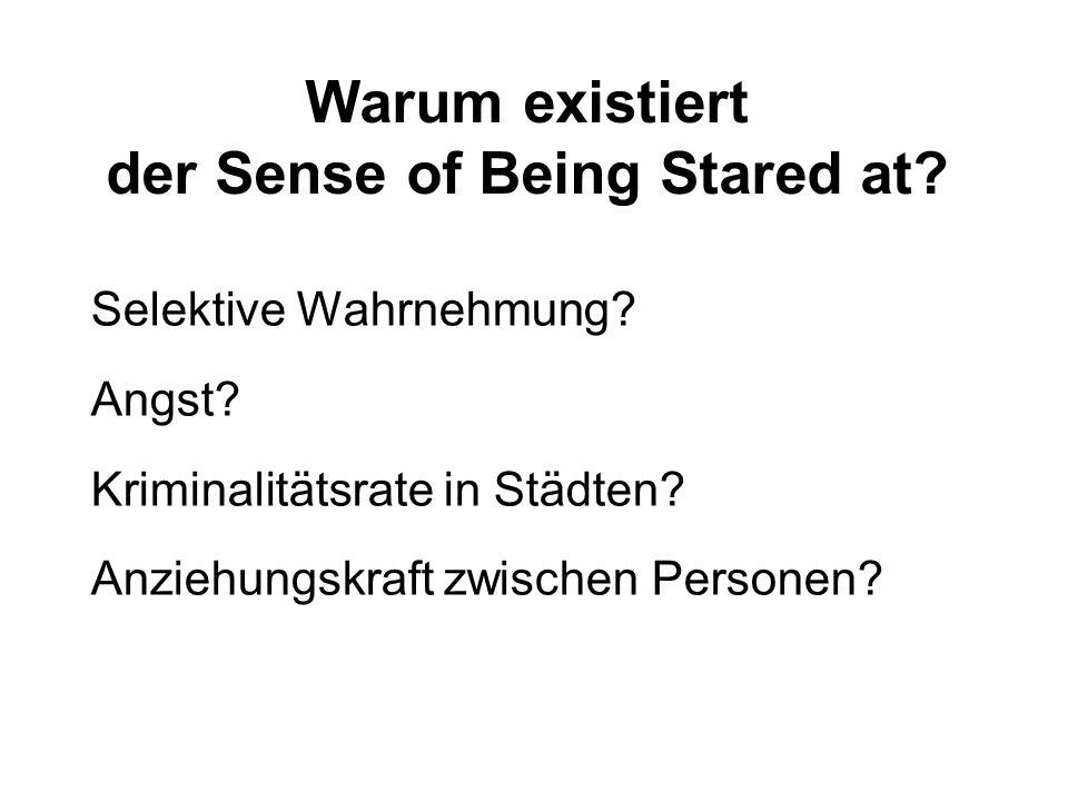 Warum existiert der Sense of Being Stared at
